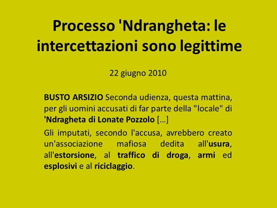 Processo Ndrangheta: le intercettazioni sono legittime