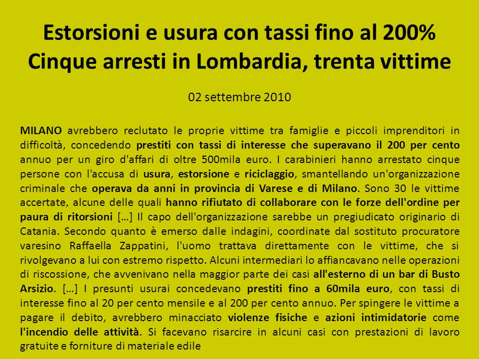 Estorsioni e usura con tassi fino al 200% Cinque arresti in Lombardia, trenta vittime