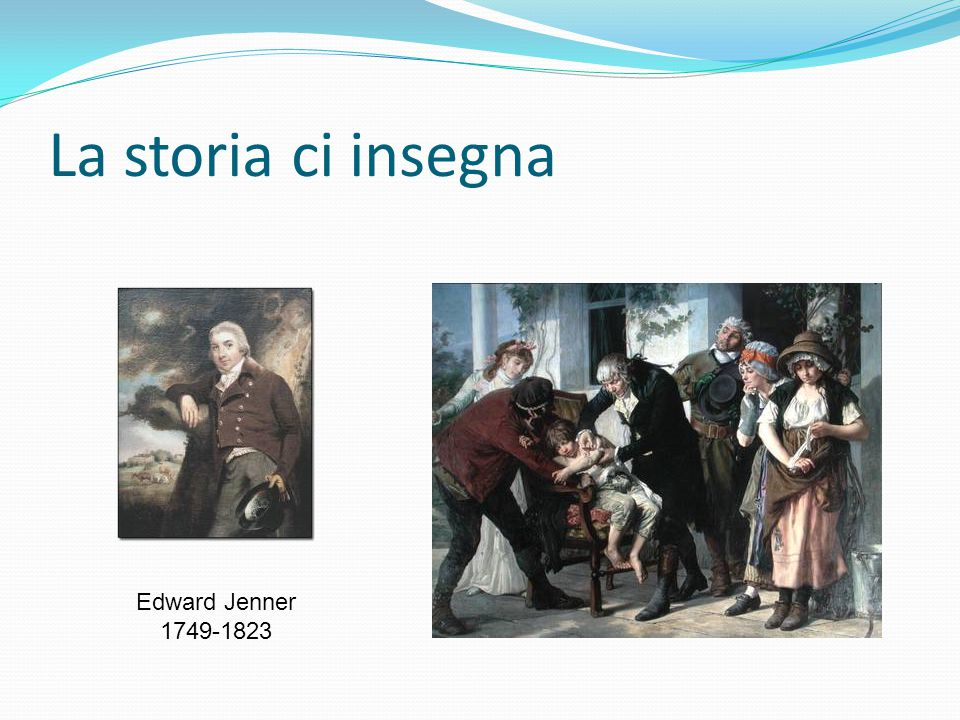 La storia ci insegna Edward Jenner 1749-1823