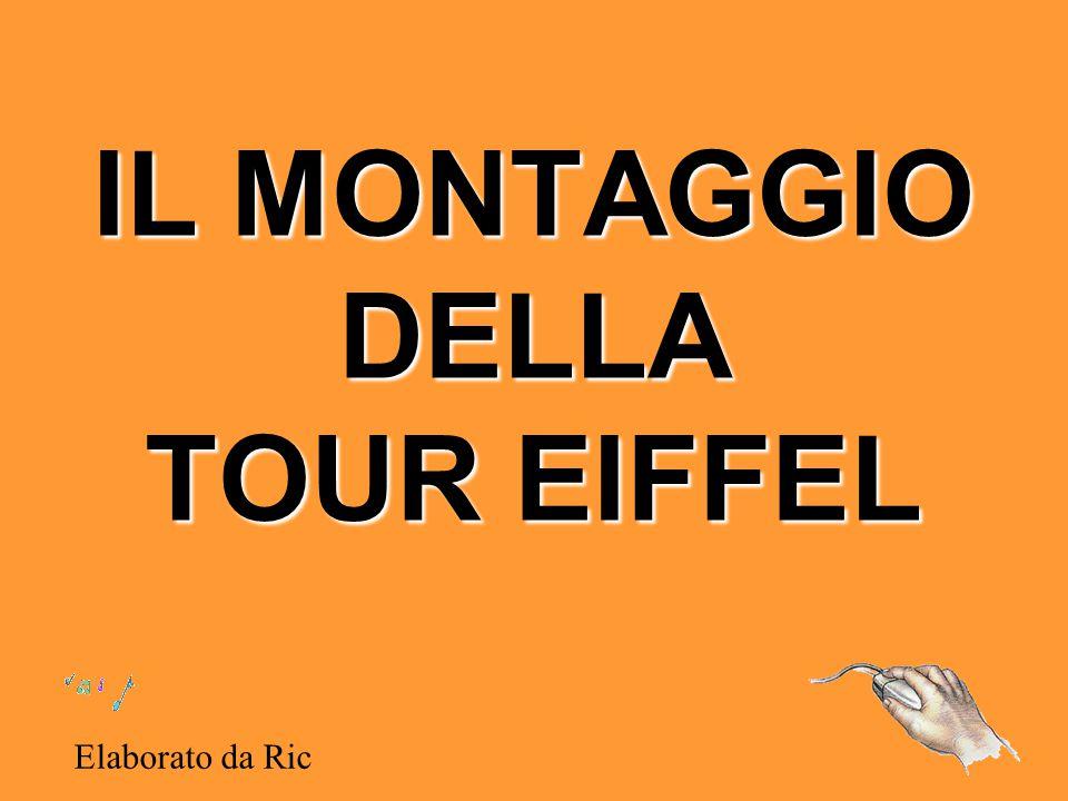 IL MONTAGGIO DELLA TOUR EIFFEL