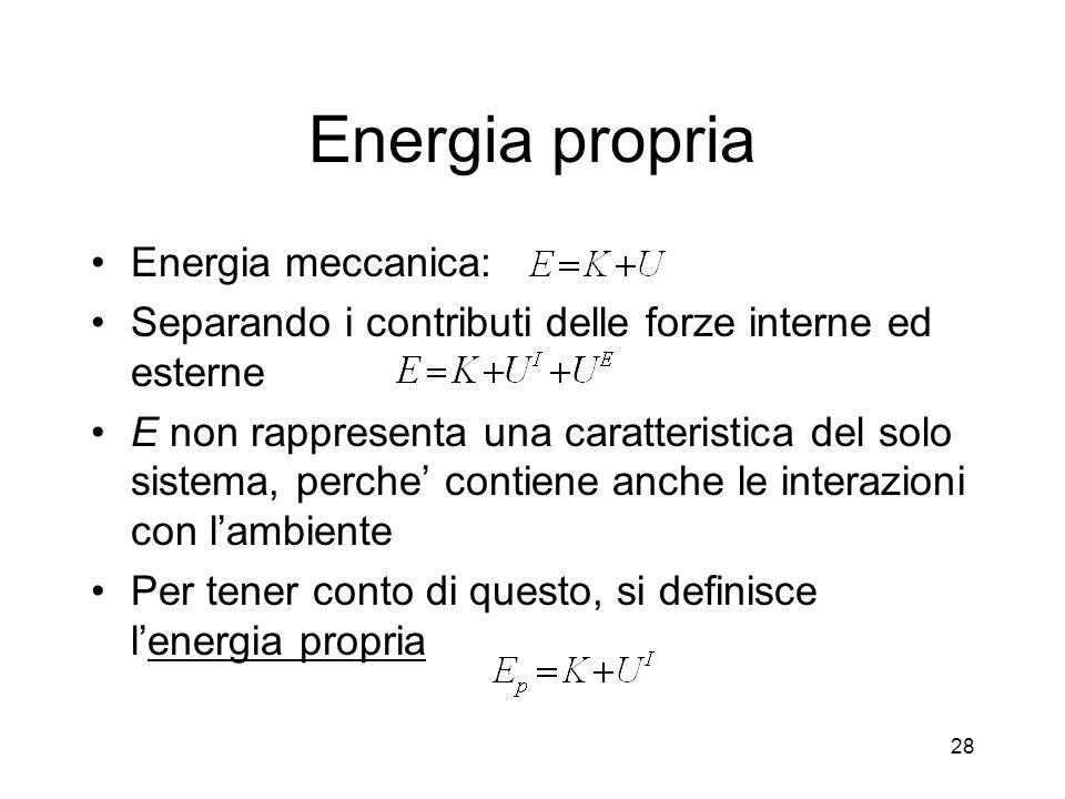 Energia propria Energia meccanica: