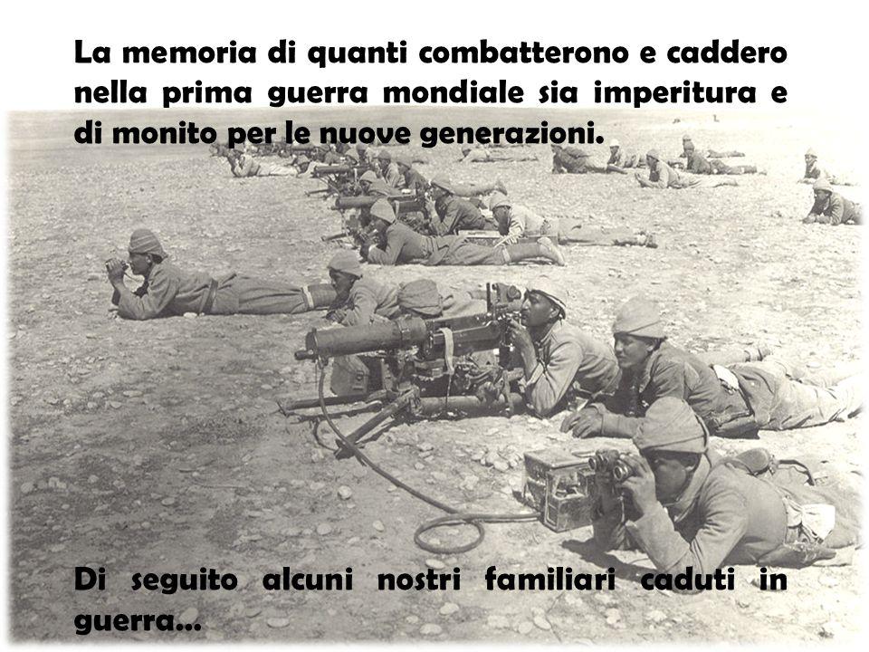 La memoria di quanti combatterono e caddero nella prima guerra mondiale sia imperitura e di monito per le nuove generazioni.