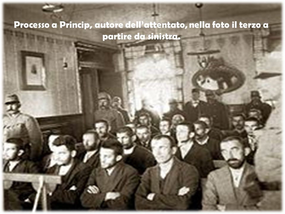 Processo a Princip, autore dell'attentato, nella foto il terzo a partire da sinistra.