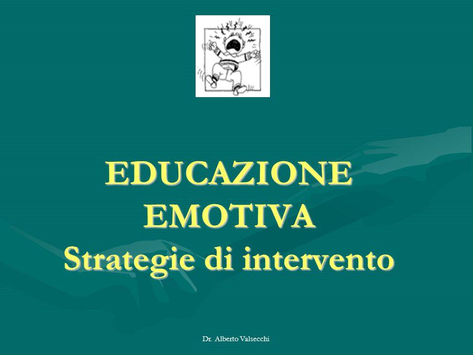 EDUCAZIONE EMOTIVA Strategie di intervento