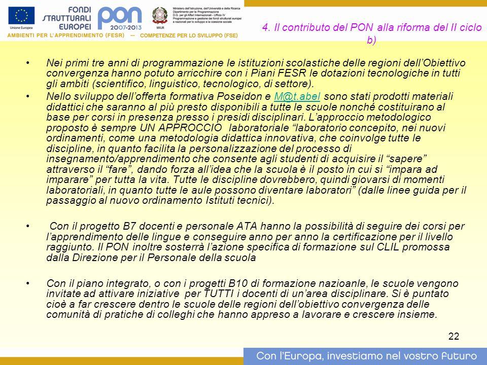 4. Il contributo del PON alla riforma del II ciclo b)