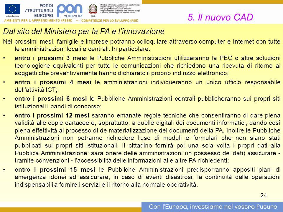 5. Il nuovo CAD Dal sito del Ministero per la PA e l'innovazione