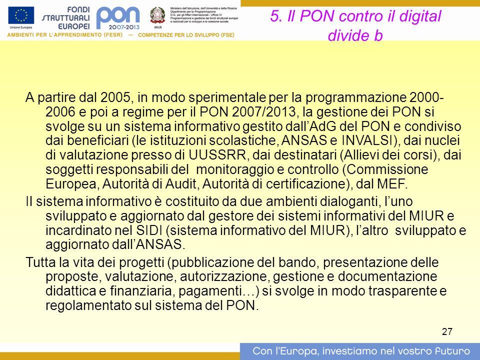 5. Il PON contro il digital divide b