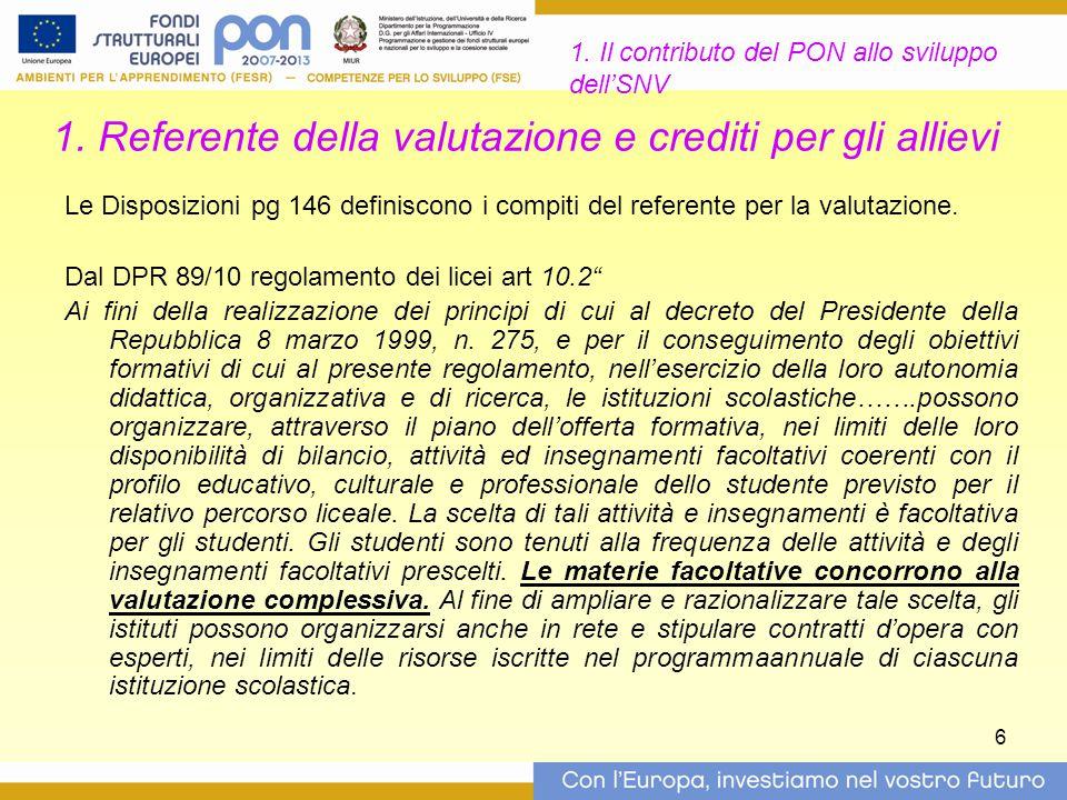 1. Referente della valutazione e crediti per gli allievi