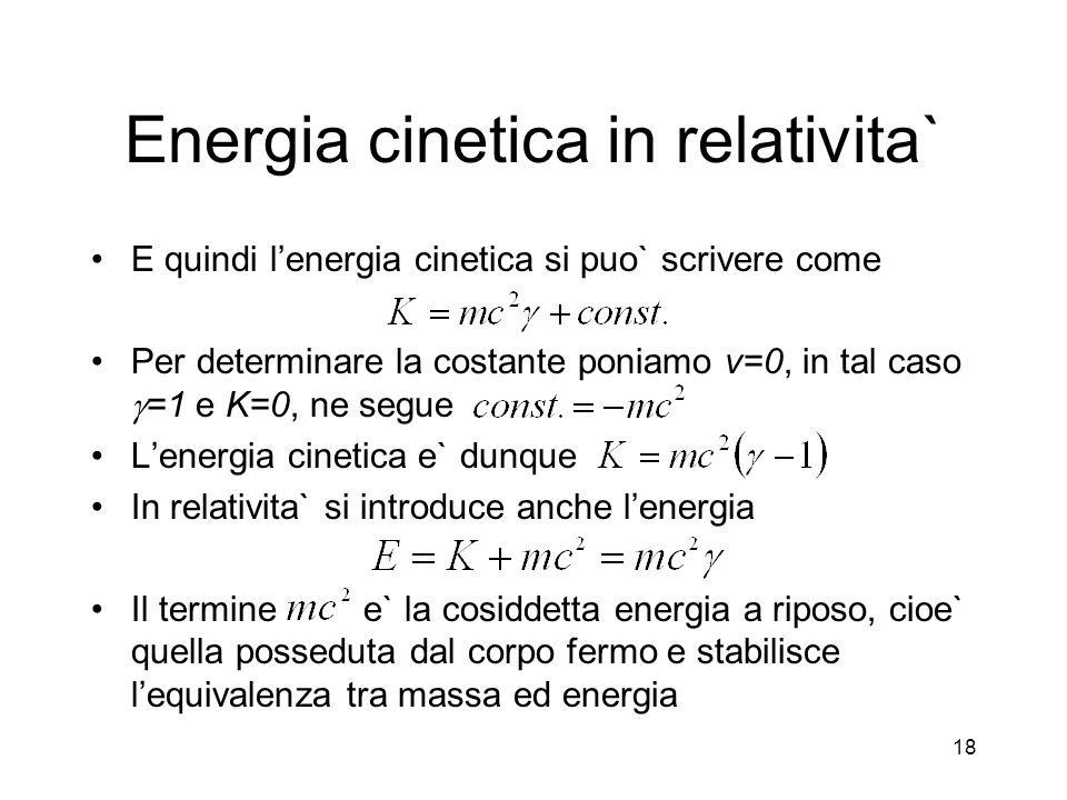 Energia cinetica in relativita`