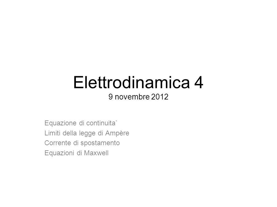 Elettrodinamica 4 9 novembre 2012