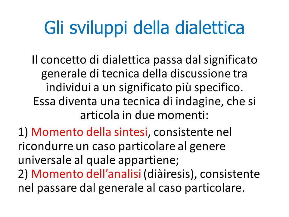 Gli sviluppi della dialettica
