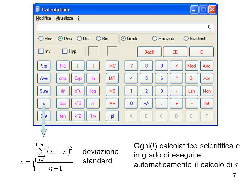 Ogni(!) calcolatrice scientifica è in grado di eseguire automaticamente il calcolo di s