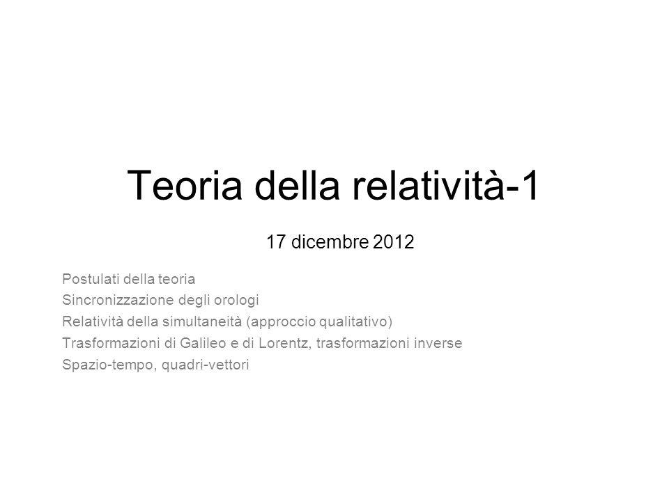 Teoria della relatività-1 17 dicembre 2012