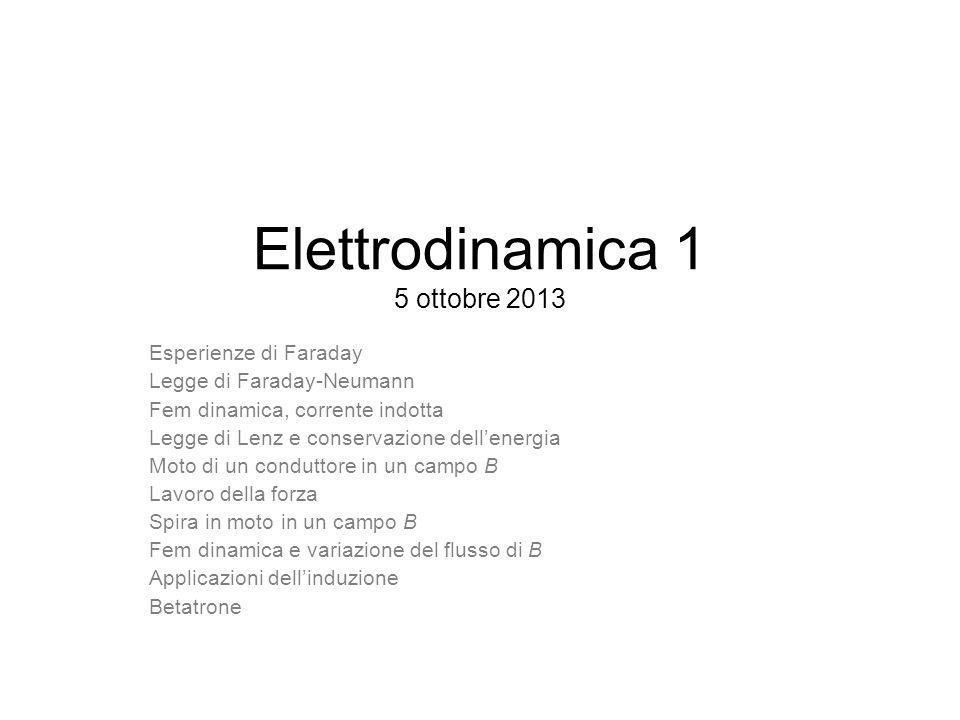 Elettrodinamica 1 5 ottobre 2013