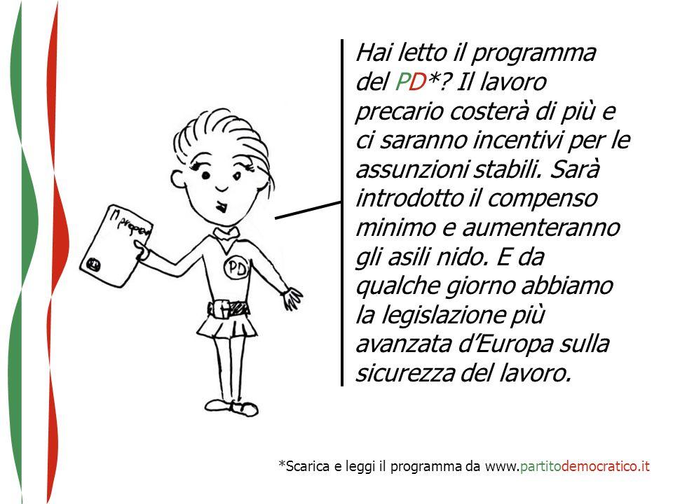 *Scarica e leggi il programma da www.partitodemocratico.it