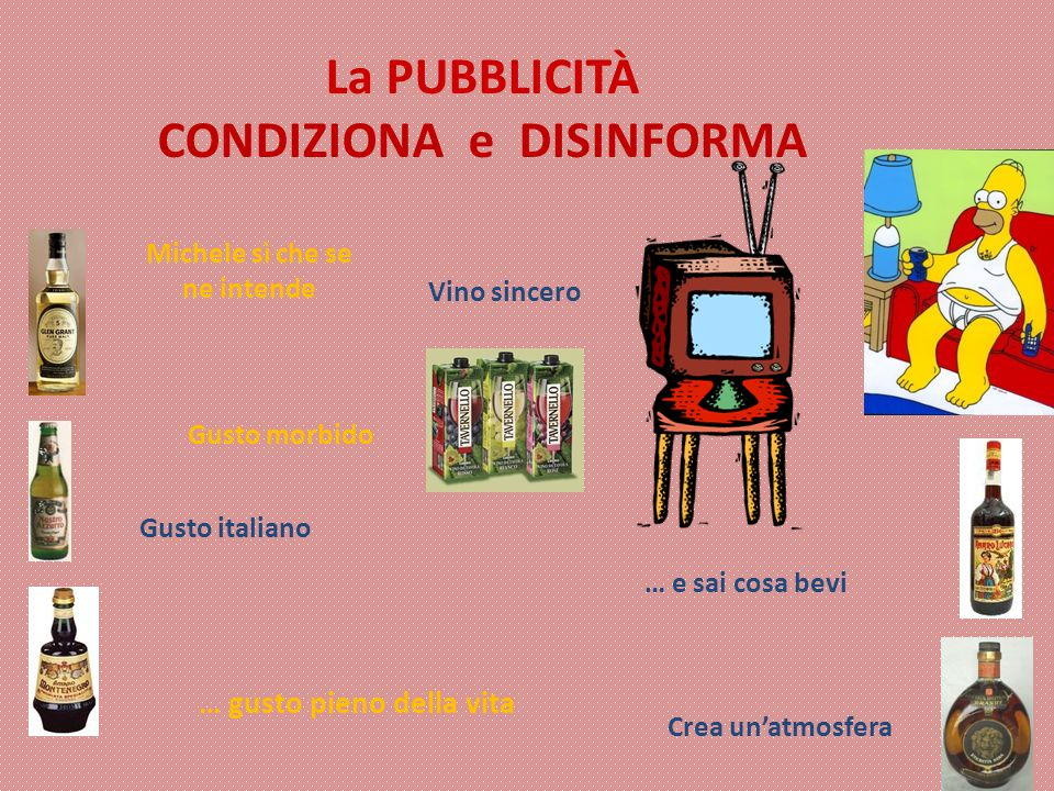 La PUBBLICITÀ CONDIZIONA e DISINFORMA