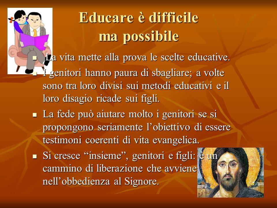 Educare è difficile ma possibile