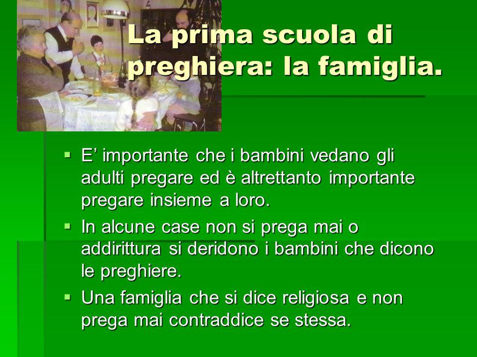 La prima scuola di preghiera: la famiglia.