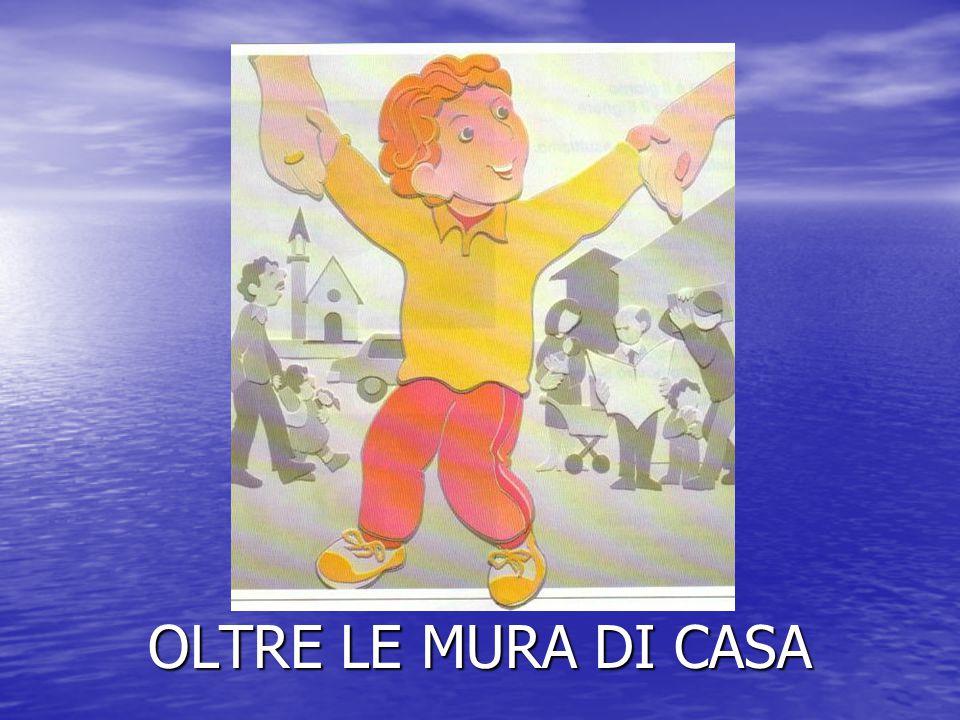 OLTRE LE MURA DI CASA
