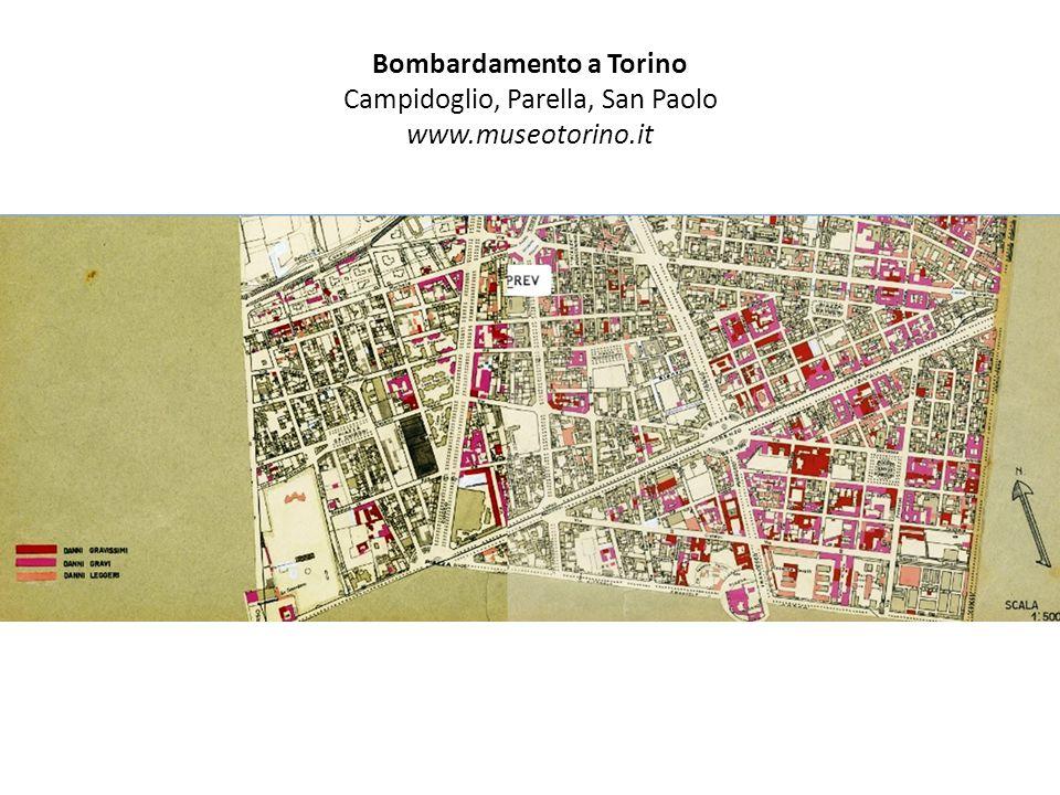 Bombardamento a Torino Campidoglio, Parella, San Paolo www.museotorino.it