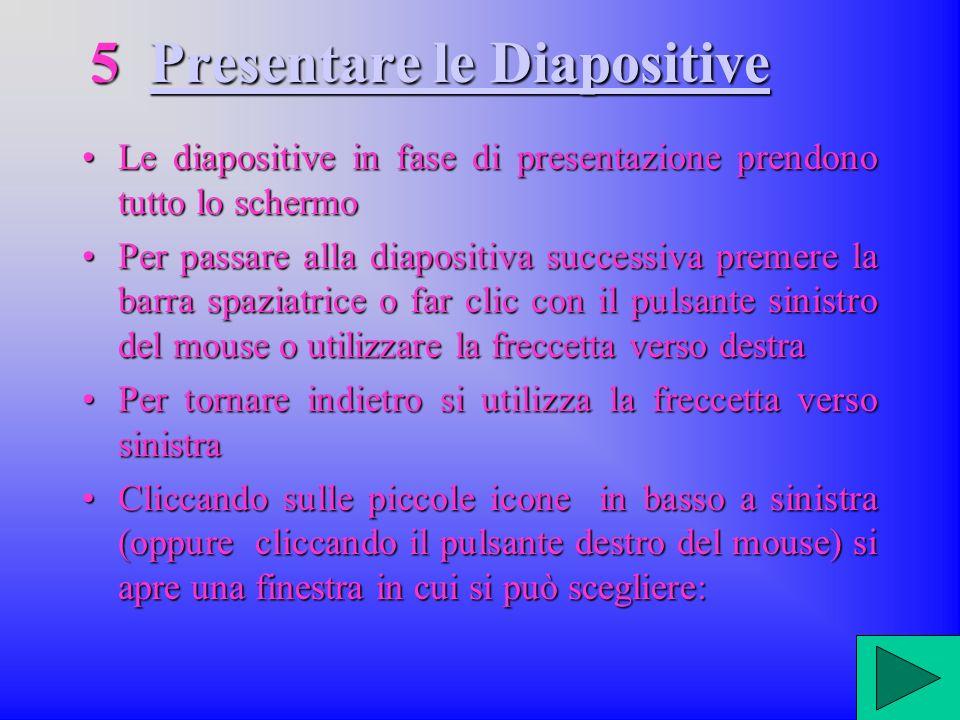 5 Presentare le Diapositive