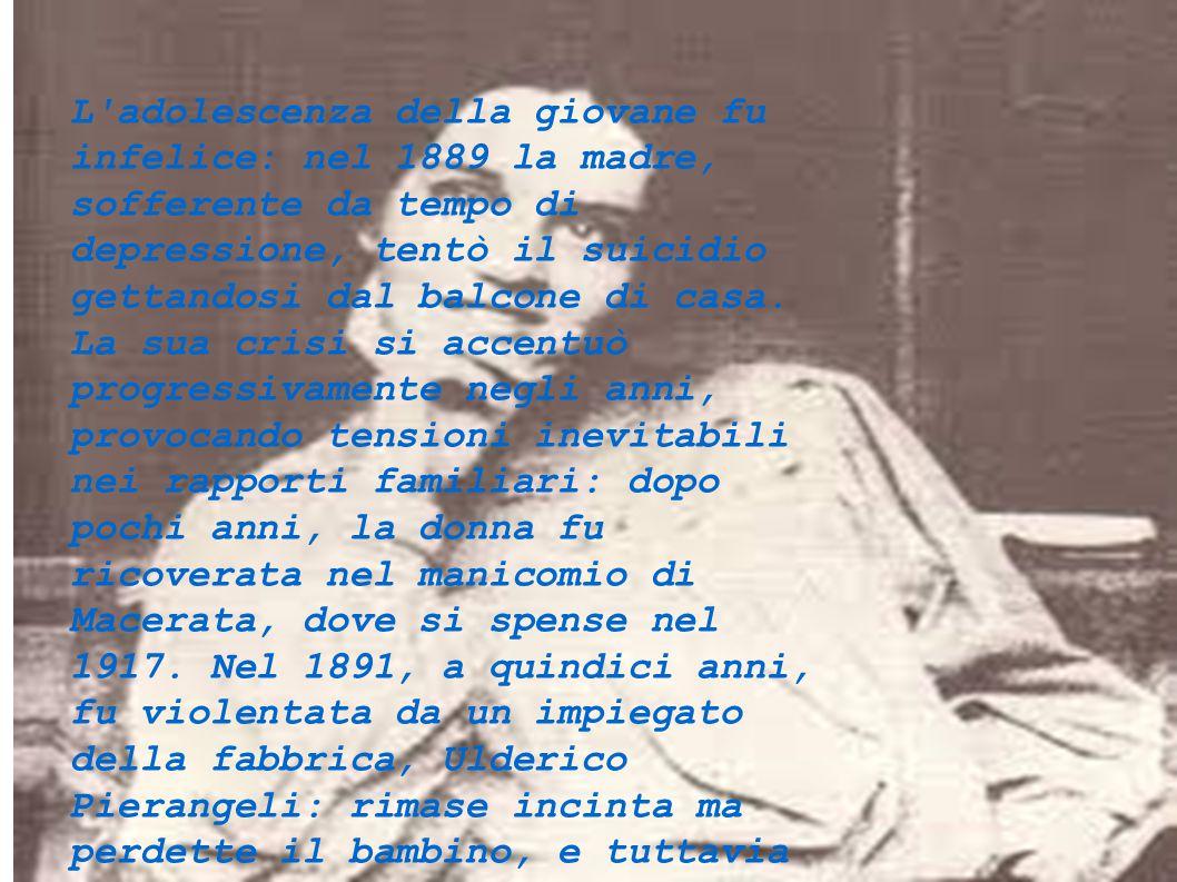 L adolescenza della giovane fu infelice: nel 1889 la madre, sofferente da tempo di depressione, tentò il suicidio gettandosi dal balcone di casa.