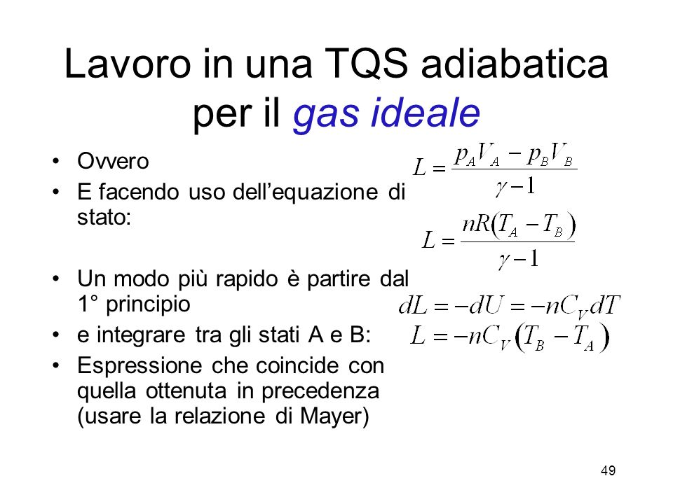 Lavoro in una TQS adiabatica per il gas ideale