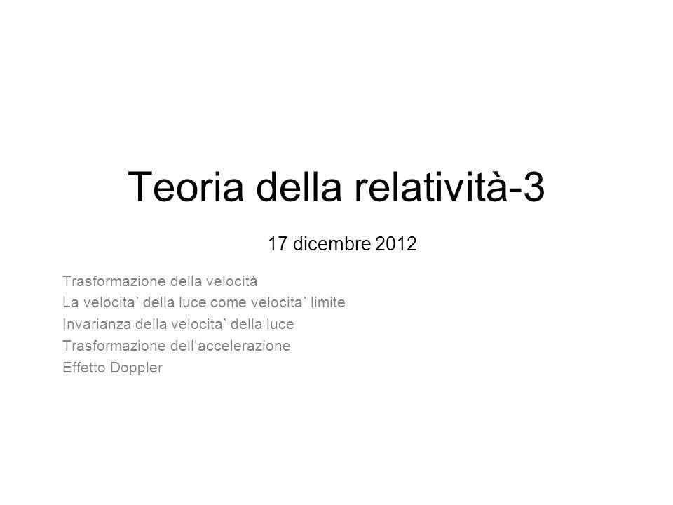 Teoria della relatività-3 17 dicembre 2012