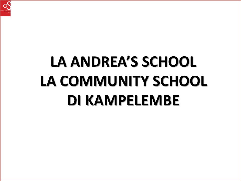 LA COMMUNITY SCHOOL DI KAMPELEMBE