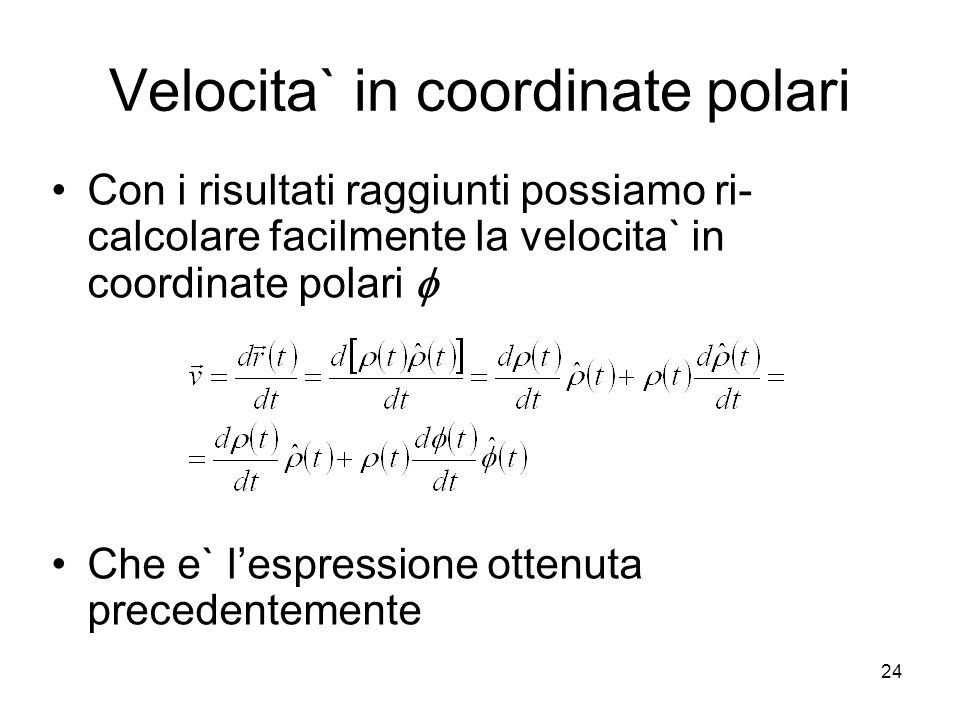 Velocita` in coordinate polari