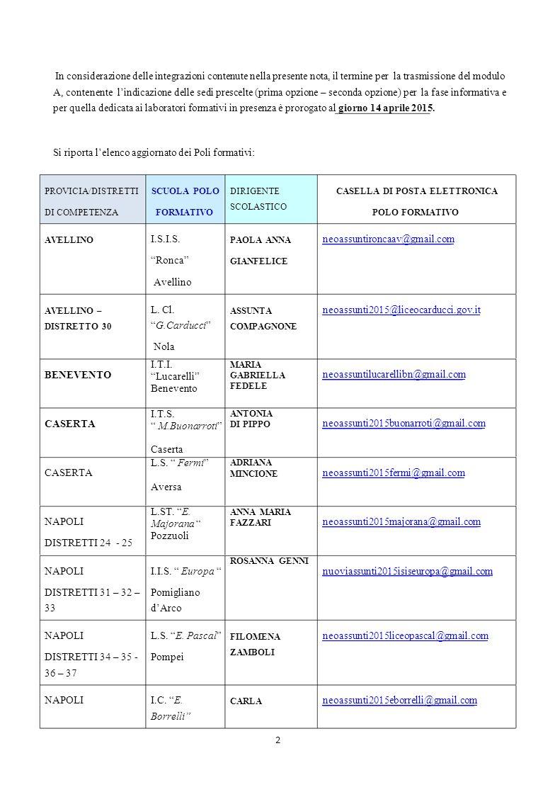 Si riporta l'elenco aggiornato dei Poli formativi: