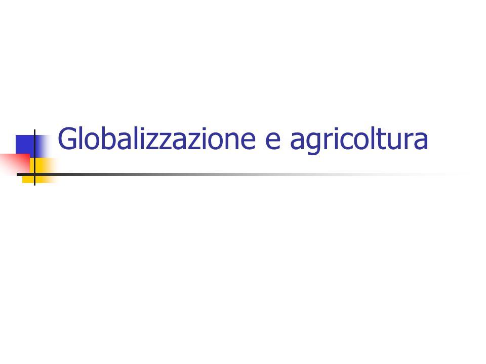 Globalizzazione e agricoltura