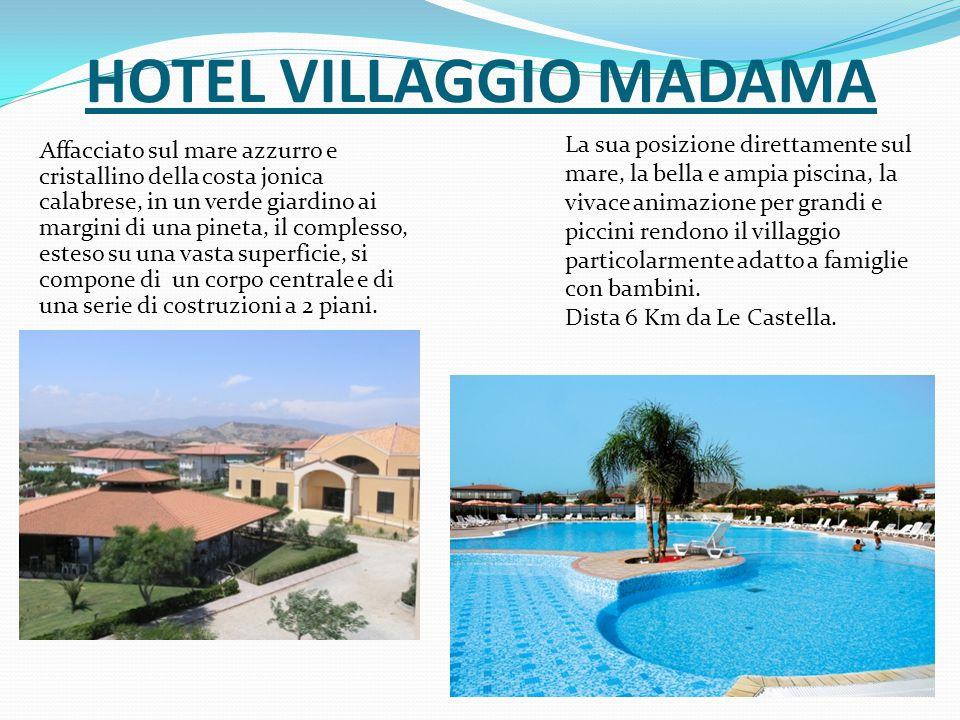 HOTEL VILLAGGIO MADAMA
