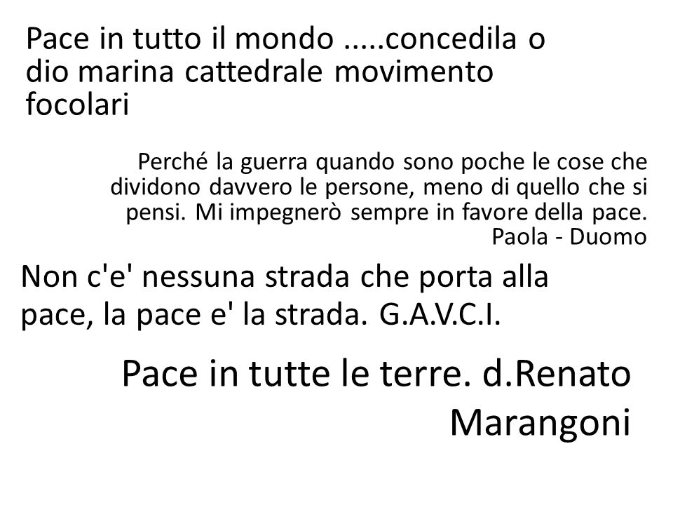 Pace in tutte le terre. d.Renato Marangoni