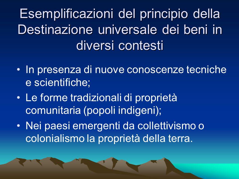 Esemplificazioni del principio della Destinazione universale dei beni in diversi contesti