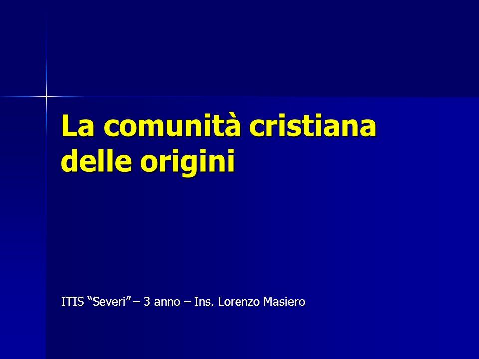 La comunità cristiana delle origini