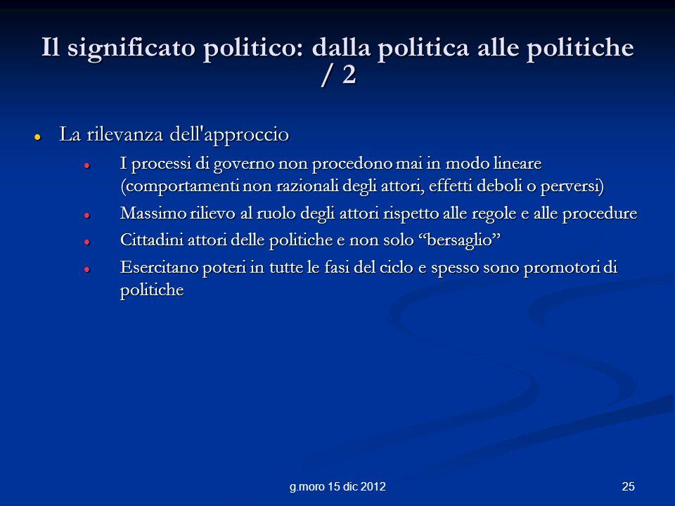 Il significato politico: dalla politica alle politiche / 2