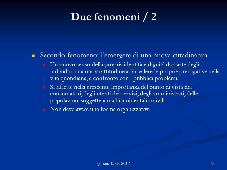 Due fenomeni / 2 Secondo fenomeno: l'emergere di una nuova cittadinanza.