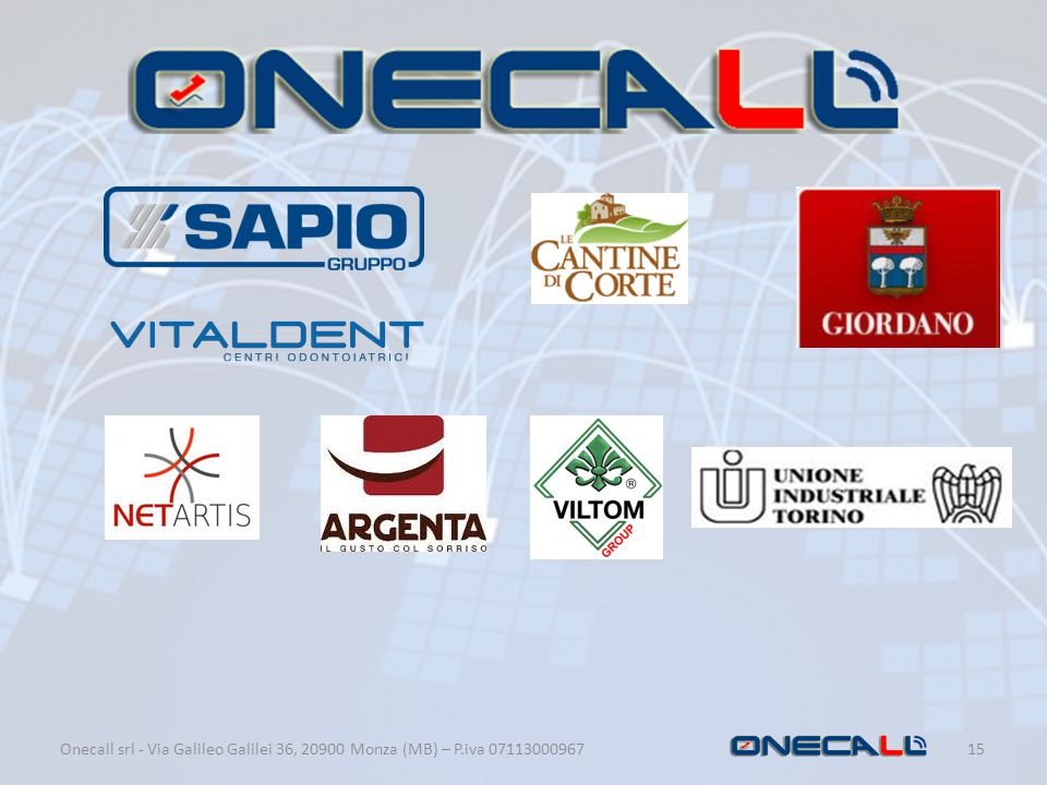 Onecall srl - Via Galileo Galilei 36, 20900 Monza (MB) – P