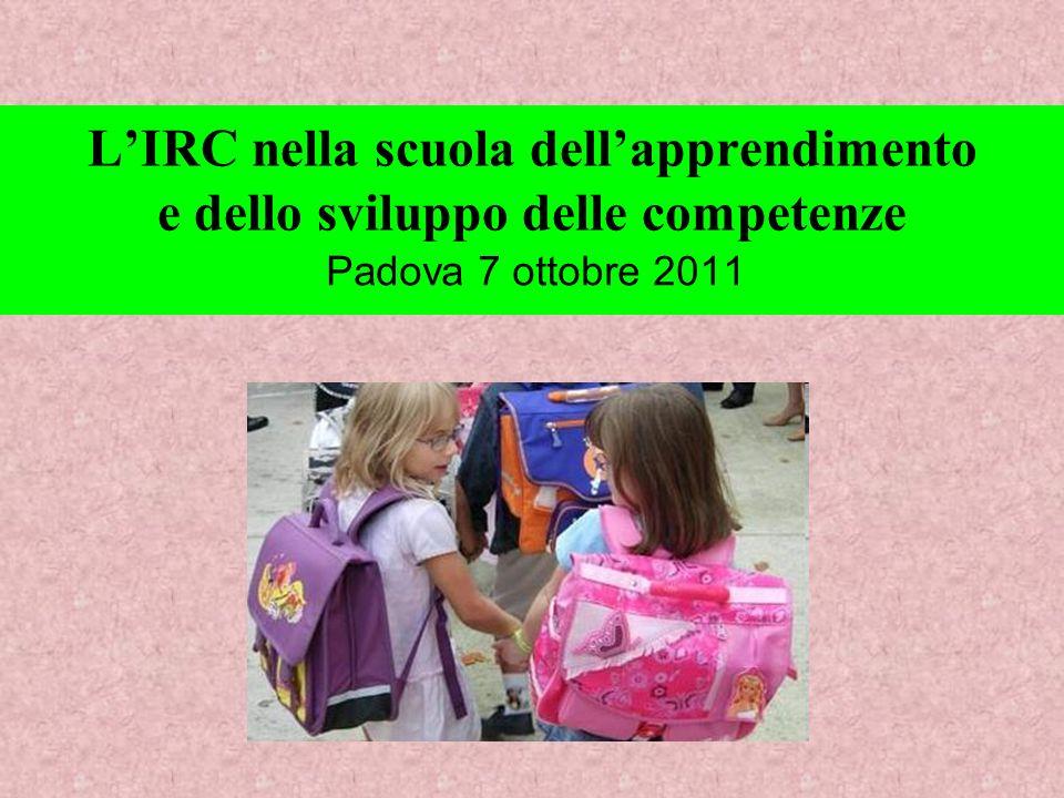 L'IRC nella scuola dell'apprendimento e dello sviluppo delle competenze