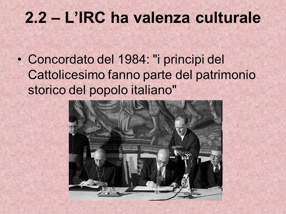 2.2 – L'IRC ha valenza culturale
