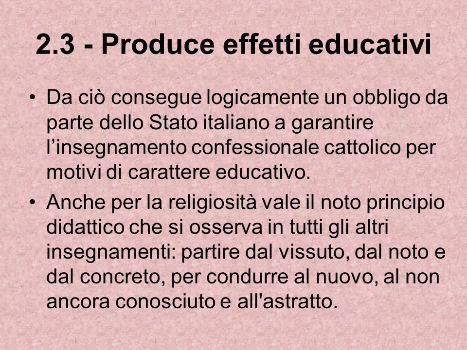 2.3 - Produce effetti educativi