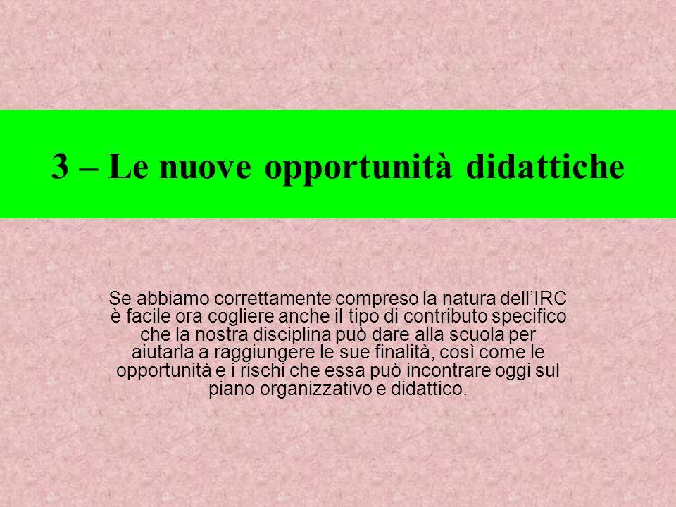 3 – Le nuove opportunità didattiche