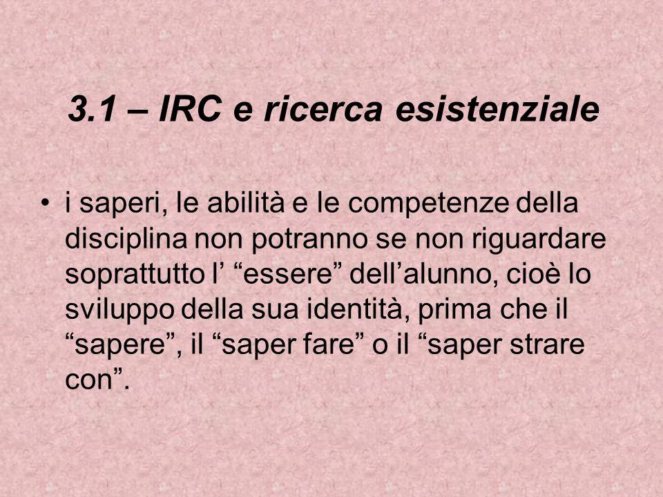 3.1 – IRC e ricerca esistenziale