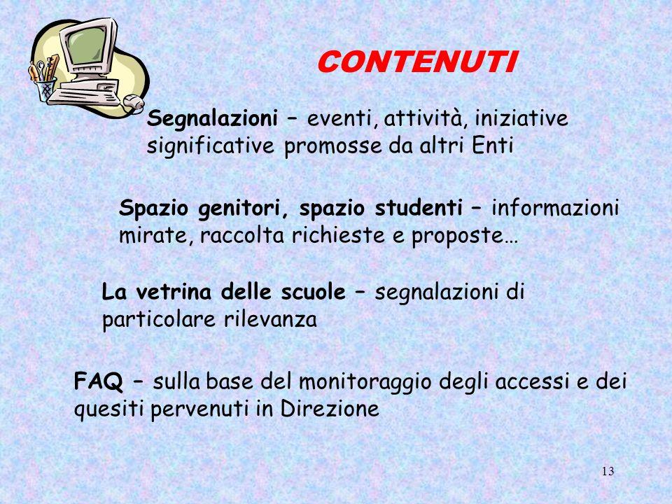 CONTENUTI Segnalazioni – eventi, attività, iniziative significative promosse da altri Enti.