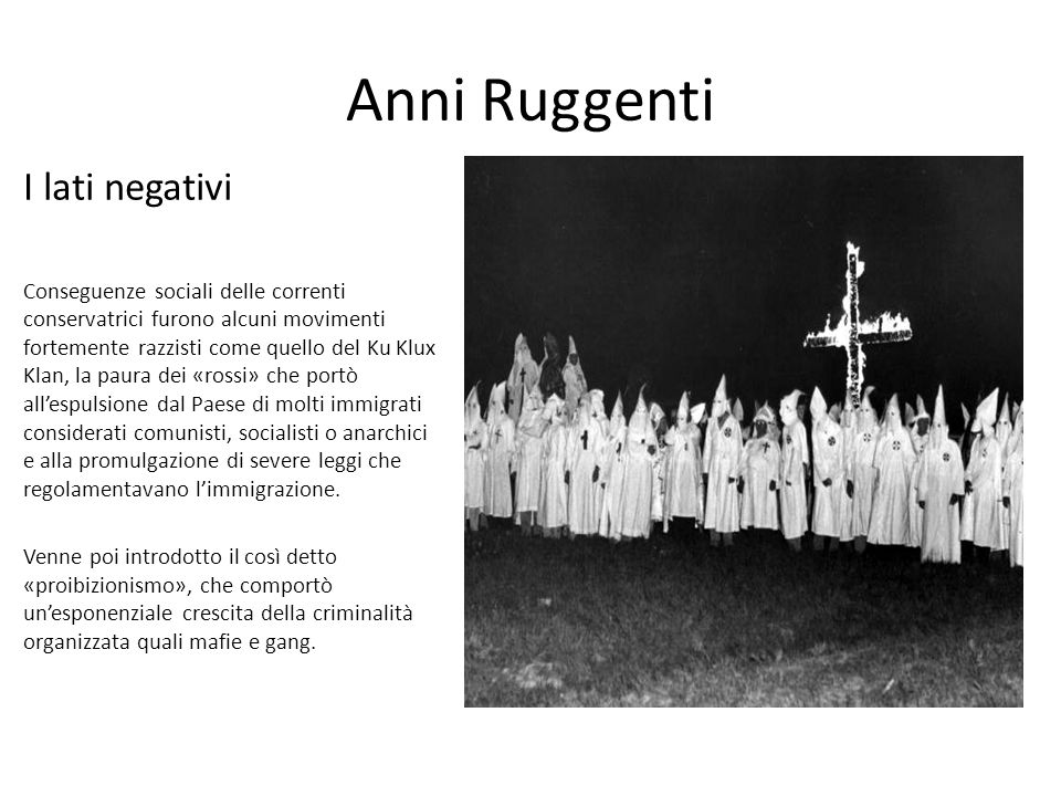 Anni Ruggenti I lati negativi