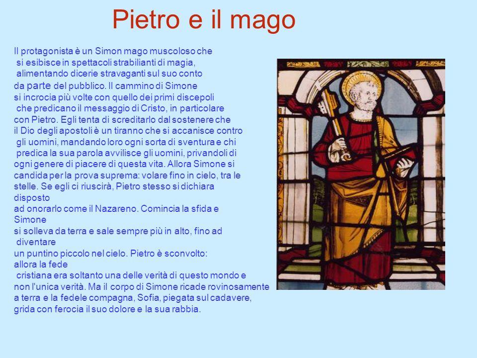 Pietro e il mago Il protagonista è un Simon mago muscoloso che
