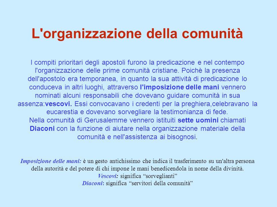 L organizzazione della comunità