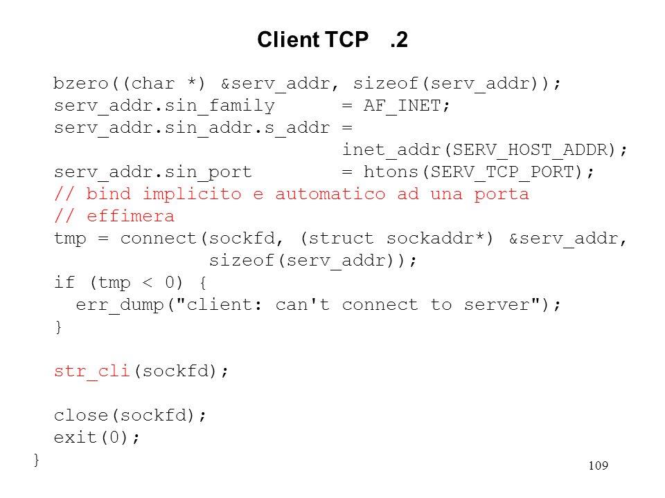 Client TCP .2 bzero((char *) &serv_addr, sizeof(serv_addr));