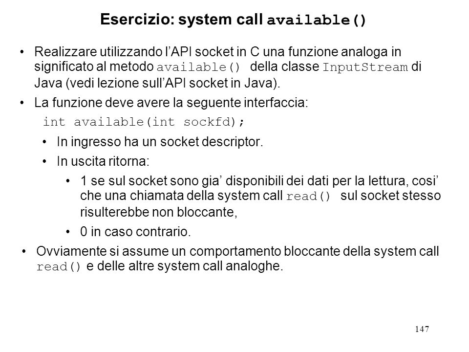 Esercizio: system call available()